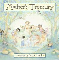 Mother's Treasury Hardcover Becky Kelly