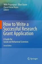 How to Write a Successful Research Grant Application: A Guide for Social and Beh