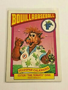 "1987 Topps Alf Bouillabaseball - Ester ""The Tomato"" Dink - Feldspar Calamaris"
