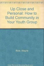 Up Close and Personal: How to Build Community in Your Youth Group
