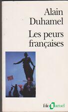 Alain Duhamel - Les peurs françaises - Politique