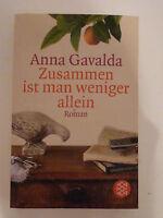 Zusammen ist man weniger allein von Anna Gavalda, Taschenbuch, Roman