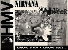 4/9/93PGN18 NIRVANA : HEART SHAPED BOX SINGLE ADVERT 7X11
