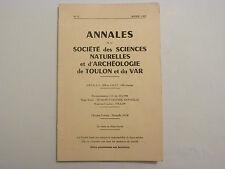 ANNALES DE LA SOCIETE DES SCIENCES NATURELLES ET ARCHÉOLOGIE DE TOULON..  / 1965