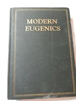 Modern Eugenics for Men and Women: Health and Sex Relations (1928, Hardcover)
