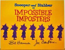 SNOOPER & BLABBLER Impossible Imposters PRINT Hanna Barbera