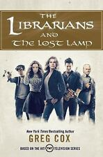 The Librarians The Librarians and the Lost Lamp by Greg Cox New 2016 Hardcover