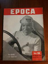 TAZIO NUVOLARI - SASSI DI MATERA - EVITA PERON  - GRAND PRIX - EPOCA 1951