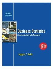 Business Statistics : Communicating with Numbers by Sanjiv Jaggia and Alison ...