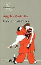 El Cielo De Los Leones / Lion Sky (Seix Barral Biblioteca Breve) (Spanish