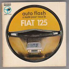 Marabout flash Auto flash a testé pour vous la FIAT 125