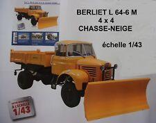 n° 10 BERLIET L 64-6 M3 4x4 CHASSE NEIGE au 1/43 Neuf en Boite