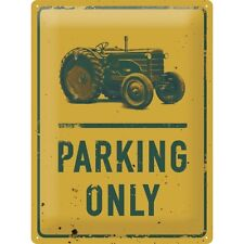 Blechschild TRACTOR PARKING ONLY 40x30 cm geprägt Schild Sign 23210