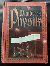 Die Wunder der Physik, ca. 1910
