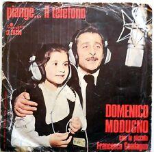 DISCO VINILE 45 GIRI DOMENICO MODUGNO PIANGE il TELEFONO AVVENTURA 1975