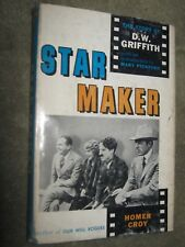 Star Maker The Story of D. W.  Griffith by Homer Croy 1959 1st Edition