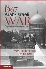 The 1967 Arab-Israeli War: Origins and Consequences (Paperback or Softback)