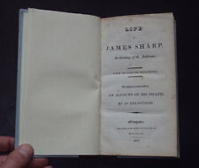 LIFE OF JAMES SHARP: Archbishop of St Andrews / Scotland / Religion / 1st 1818
