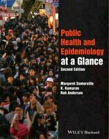 Public Health and Epidemiology at a Glance by Margaret Somerville 9781118999325
