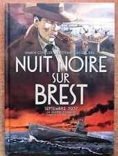 NUIT NOIRE SUR BREST - SEPTEMBRE 1937 -2016- E.O. - DAMIEN CUVILLIER - B. GALIC