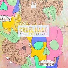 CRUEL HAND - THE NEGATIVES NEW VINYL RECORD