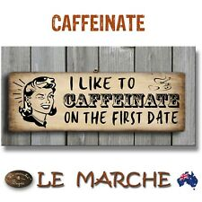 """☕ COFFEE """"Caffeinate First Date"""" Vintage Wooden Rustic Plaque / Sign (FREE POST)"""