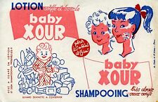 BUVARD PUBLICITAIRE / LOTION BABY XOUR SHAMPOING