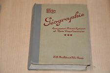 livre scolaire ancien : Géographie Cours complémentaires / Coll. A. Cholley