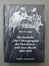 """Horst H.Lange   Die deutsche""""78er"""" Discographie d.Hot Dance & Jazz Musik 1903-58"""