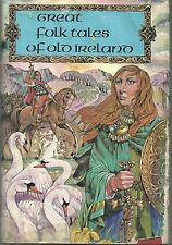 Great Folk Tales of Old Ireland by Mary McGarry