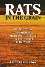 Rats in the Grain: The Dirty Tricks and Trials of
