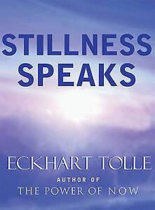 Stillness Speaks by Eckhart Tolle (Hardback, 1980)
