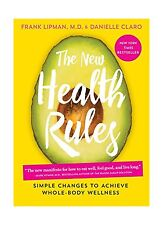 The New Health Rules: Simple Changes to Achieve Whole-Body Well... Free Shipping