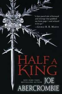 Half a King (Shattered Sea) - Paperback By Abercrombie, Joe - GOOD