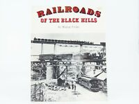 Railroads Of The Black Hills by Mildred Fielder ©1993 SC Book