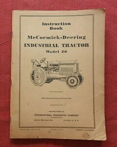 "1926-1935 McCORMICK-DEERING ""MODEL 20 INDUSTRIAL TRACTOR"" OPERATORS MANUAL NICE"