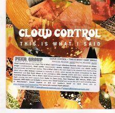 (EJ546) Cloud Control, This Is What I Said - 2011 DJ CD