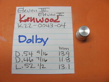 KENWOOD K22-0043-04 DOLBY KNOB ELEVEN III ELEVEN II STEREO RECEIVER