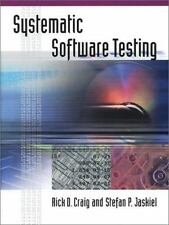 Computer Library: Systematic Software Testing by Stefan P. Jaskiel and Rick...