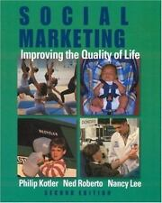 Social Marketing: Improving the Quality of Life