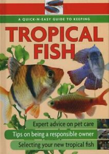 Quick-N-Easy Guide to Keeping Tropical Fish Hardback Book The Cheap Fast Free