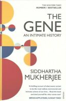 Gene : An Intimate History, Paperback by Mukherjee, Siddhartha, Brand New, Fr...