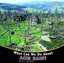 What Can We Do about Acid Rain? (Protecting Our Pl