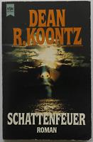 Dean R. Koontz - Schattenfeuer