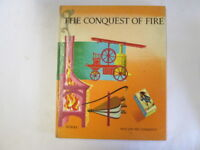 Good - Man and His Conquests. The Conquest of Fire - Lacroix, P [ed] 1959-01-01