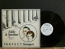 EDDIE & SUNSHINE  Perfect Strangers  LP  Ultravox  Bowie influence NEAR MINT!