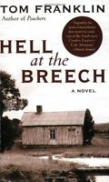 Hell at the Breech: A Novel by Tom Franklin