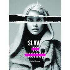 Slave to Fashion, Very Good Condition Book, Safia Minney, ISBN 9781780263984