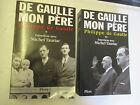 """Philippe De Gaulle """"De Gaulle mon Père"""" complet en 2 Volumes /Plon 2003"""