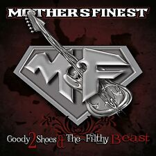 MOTHER'S FINEST - GOODY 2 SHOES & THE FILTHY BEASTS/DIGI.  CD NEU